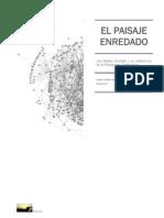 EL PAISAJE ENREDADO - Las Redes Sociales y su Relevancia en el Paisajismo Profesional