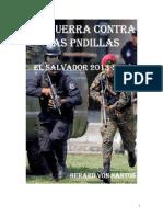 La Guerra Contra Las Pandillas, El Salvador 2003-2019