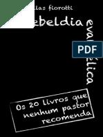 Fiorotti Rebeldia Evangelica eBook