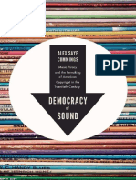 Cummings-Democracy Of Sound-Music Piracy And The Remaking Of American Copyright In The Twentieth Century.pdf