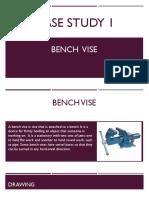 Case Study 1 Bench Vise