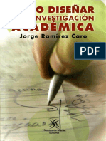 Cómo diseñar una investigación académica - Jorge R. Caro-LIBROSVIRTUAL.pdf