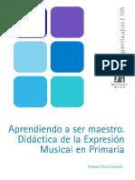 117. Aprendiendo a Ser Maestro. Didactica de La Expresion Musical en Primaria