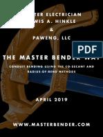 The Master Bender Way