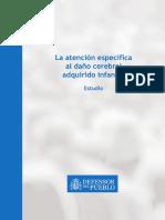 La atención específica al daño cerebral adquirido infantil (DCAI). Defensor del Pueblo