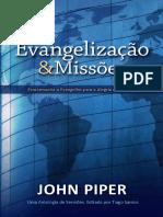 Evangelização e Missões. John Piper