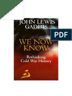 Gaddis, John Lewis - We Now Know. Rethinking Cold War History (1997, Oxford University Press).pdf