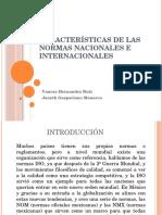1568694855158_Características de Las Normas Nacionales e Internacionales