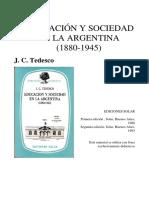 Educacion y sociedad en la argentina Tedesco_Cap. oligarquia, clase media y educacion en la Arg 1900-1943.pdf