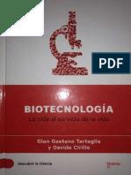 Biotecnologia La vida al servicio de la vida.