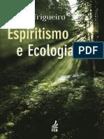 [Andr Trigueiro] Espiritismo e Ecologia(Z-lib.org).Epub