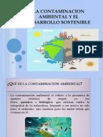 LA-CONTAMINACION-AMBIENTAL-Y-EL-DESARROLLO-SOSTENIBLE.pptx