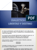 3. Dialectic A Del Destino y La Libertad (1)