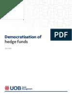 Democratisation of Hedge Funds