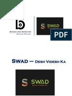 Most Famed Swad Desh Videsh Ka Franchise at Minimal Cost