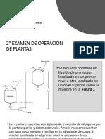 2 Examen de Operaci n de Plantas.pptx854201820