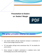 Presentation on Dealers Margin to Dealers