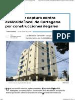 Dictan Orden de Captura Por Construcciones Ilegales en Cartagena RCN Radio