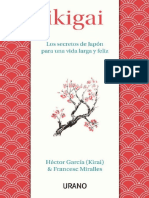 Garcia Hector Y Miralles Francesc - Ikigai - Los Secretos de Japon Para Una Vida Larga Y Feliz