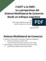 Del GATT a la OMC - disertación en el XXXI Congreso Argentino de Derecho Internacional