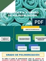 GRADO DE POLIMERIZACION Y NORMALIZACION DE POLIMEROS