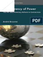 André Broome - The Currency of Power_ the IMF and Monetary Reform in Central Asia-Palgrave Macmillan (2010)