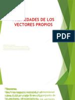 PROPIEDADES DE LOS VECTORES PROPIOS.pptx
