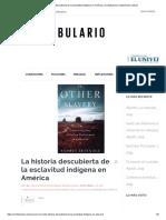 La historia descubierta de la esclavitud indígena en América _ Confabulario _ Suplemento cultural