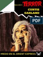 Miedo en El Oriente Expres - Curtis Garland