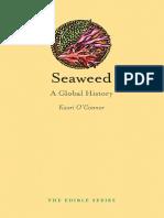 (Edible) Kaori O'Connor - Seaweed_ a Global History-Reaktion Books (2017)