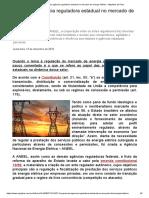 O papel da agência reguladora estadual no mercado de energia elétrica - Migalhas de Peso.pdf