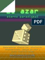 El Azar, Eterno Paradigma
