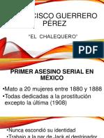 Francisco Guerrero Asesino Serial Patologia Mexico