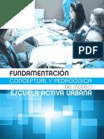 FUNDAMENTACION CONCEPTUAL Y PEDAGOGICA DEL MODELO ESCUELA ACTIVA URBANA.pdf