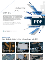 ARCHITECTURE Your Guide to Achieving the Extraordinary with BIM