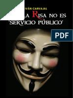 Pero La Risa No Es Servicio Público, Ivan Carvajal
