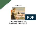 La Fragancia de la Flor del Cafe Ana Veloso
