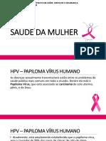 Saúde Da Mulher Hpv e Câncer Do Colo de Útero