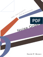 Noise Orders Jazz, Improvisation, and Architecture - David P. Brown.pdf