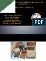 PROPIEDADES Y APLICACIONES DE LOS MATERIALES NO METALICOS.pptx