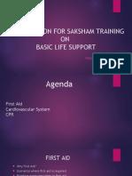 Presentation for Saksham Training – Basic Life Support