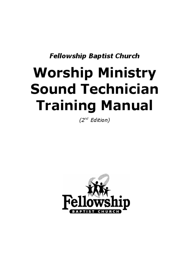 Worship Ministry Sound Technician Training Manual