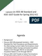 Update on IEEE-48 Standard
