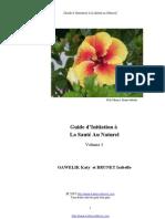 Vol 1 Guide d'initiation à la santé au Naturel