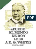 Puede el mundo leer hoy a E. G. de White