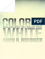 Colored White_ Transcending the Racial Pas - David R. Roediger