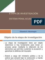 ETAPA DE INVESTIGACIÓN EN EL SISTEMA PENAL ACUSATORIO