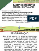 REPROCESSAMENTO DE PRODUTOS ODONTO-MÉDICOS-HOSPITALARES