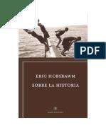 Hobsbawm Eric - Sobre La Historia