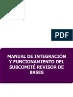 Manual de Integración y Funcionamiento Del Subcomité Revisor de Bases